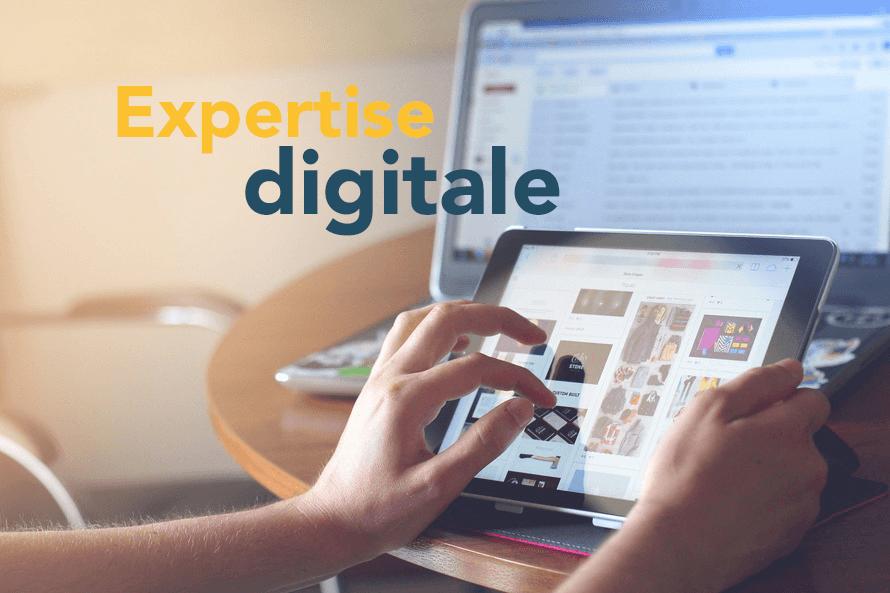 L'expertise intégrée : Au plus près des nouveaux enjeux du digital